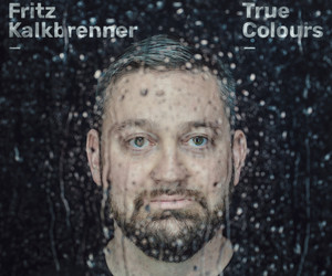 Fritz Kalkbrenner: True Colours